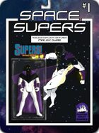 Space Supers #1 [SUPERS!]