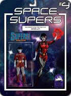 Space Supers #4: Bloodstone Protector Sarum [SUPERS!]
