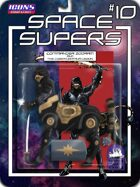 Space Supers #10: Commander Zodram and the Cyber­Centaur Legion