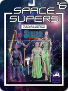 [SUPERS!] Space Supers #6: Null Sisters