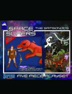 [SUPERS!] Space Supers #8: Samsonoids