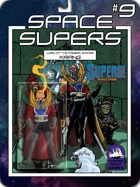 [SUPERS!]Space Supers #9: Lord Krang