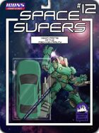 Space Supers #12: Vega Prime[ICONS]