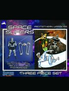 [SUPERS] Space Supers #7: Promethean Warriors
