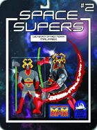 [M&M3e]Space Supers #2 Malfaex