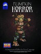 [M&M3e] Pumpkin Horror