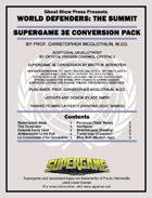 [Supergame 3e] World Defenders: The Summit