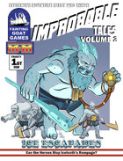 [M&M]Improbable Tales: Ice Escapades