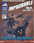 [SUPERS!]Improbable Tales: Against the Sky Pirates!