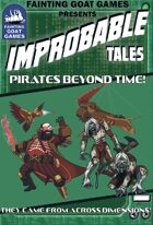 [Savage Worlds]Improbable Tales: Pirates Beyond Time!