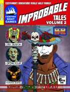 [M&M3e]Improbable Tales: Rave of the Dead