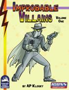 [ICONS] Improbable Villains Vol. 1