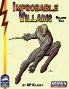 [ICONS] Improbable Villains Vol. 2
