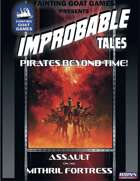 [ICONS]Improbable Tales:Assault on the Mithral Fortress