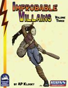 [ICONS] Improbable Villains Vol. 3