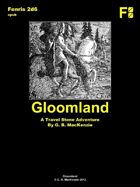 Gloomland - Travel Stone Adventure, for Fenris 2d6, or OGL, epub