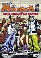 Let's Draw Manga - Tokyo-Urban Hip Hop Culture