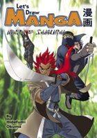Let's Draw Manga - Ninja & Samurai