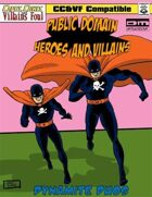 Public Domain Heroes and Villains #1