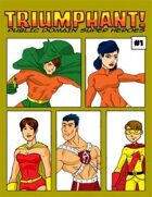 Triumphant! Public Domain Super Heroes #1