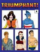 Triumphant! Public Domain Super Heroes #2