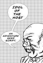 Idol of the Host Adventure Seed Script