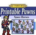 Printable Pawns:  Space Heroes