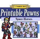 Printable Pawns:  Space Heroes