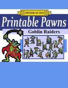 Printable Pawns:  Goblin Raiders