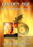 GOLDEN AGE The Last Prophecy of Man