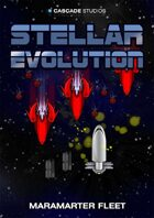 Stellar Evolution Maramarter Fleet