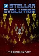 Stellar Evolution Estellian Fleet