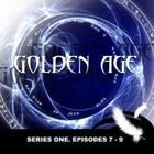 GOLDEN AGE Series 1. Episodes 7-9