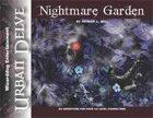Urban Delve: Nightmare Garden