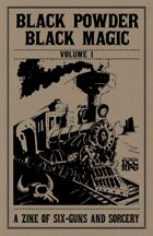 Black Powder, Black Magic Vol.1