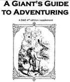 A Giant's Guide to Adventuring