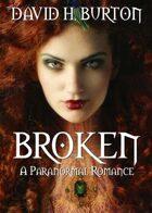 Broken: A Paranormal Romance