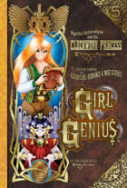 Girl Genius Volume Five
