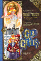 Girl Genius Volume Six
