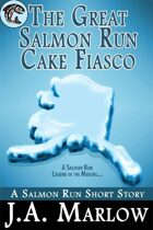 The Great Salmon Run Cake Fiasco