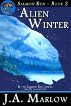 Alien Winter (Salmon Run - Book 2)