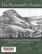 The Blacksmith's Burden (D&D 4th Edition)