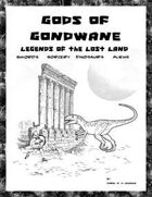 Gods of Gondwane