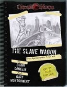 Apoc Toys: Issue 02 - The Slave Wagon
