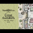 Toys for the Sandbox 40: The King's Gate