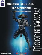 SVH Character Pack: Moonshadow Supers! Edition