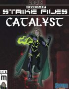 Enemy Strike File: Catalyst