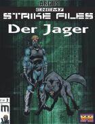 Enemy Strike File: Der Jager (Mutants & Masterminds)