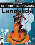 Enemy Strike File: Landslide