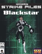 Enemy Strike File: Blackstar [Mutants and Masterminds]